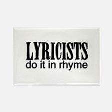 Lyricists do it in Rhyme Rectangle Magnet