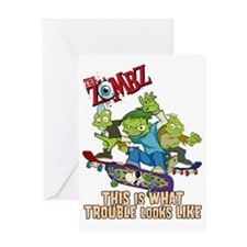 2-zombz_all_trouble_v2 Greeting Card