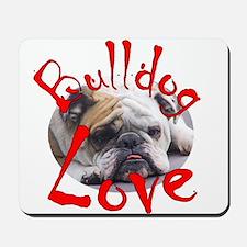 Bulldog Love Mousepad
