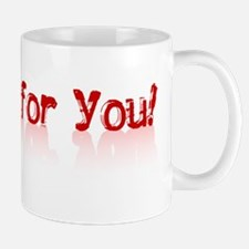 No Love For You! - Mug