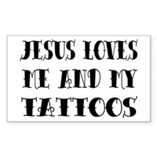 Jesus Loves Me & My Tattoos Rectangle Decal