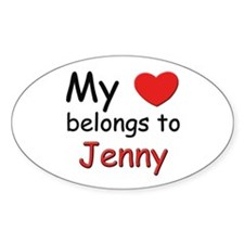 My heart belongs to jenny Oval Decal