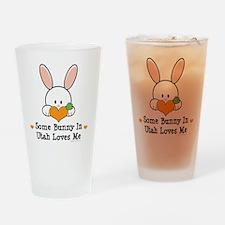 UtahSomeBunnyLovesMe Drinking Glass