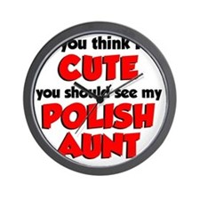 Cute Polish Aunt Wall Clock