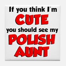 Cute Polish Aunt Tile Coaster