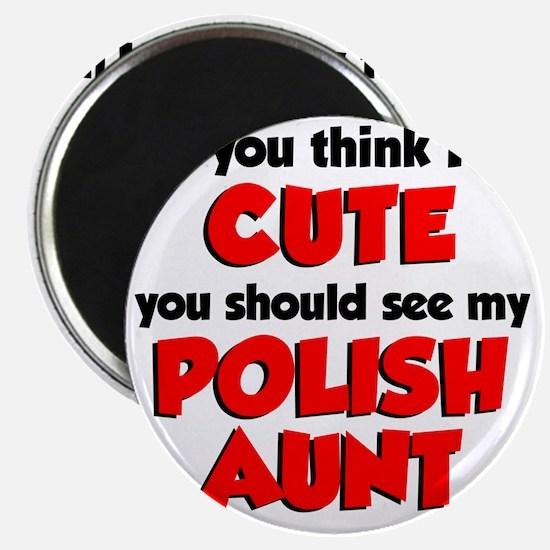 Cute Polish Aunt Magnet