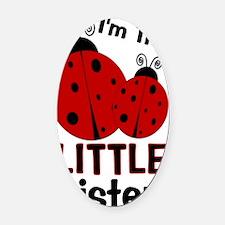imtheLITTLEsister_ladybug2 Oval Car Magnet