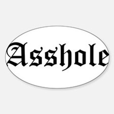 Asshole Oval Decal
