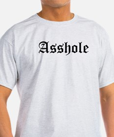 Asshole Ash Grey T-Shirt