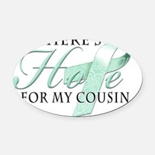 Theres Hope for Ovarian Cancer Cou Oval Car Magnet