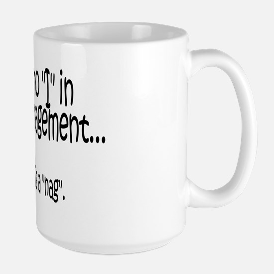 No I but Nag copy Large Mug