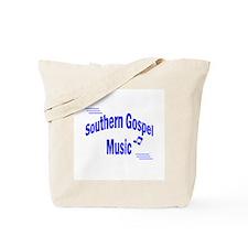 Southern Gospel music - Tote Bag
