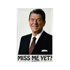 Reagan Miss Me Yet Rectangle Magnet