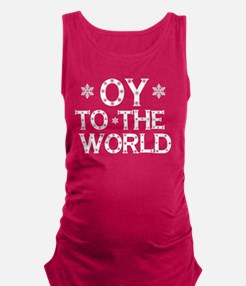 OY to the world Maternity Tank Top