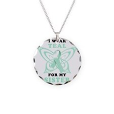 I Wear Teal for my Sister Necklace