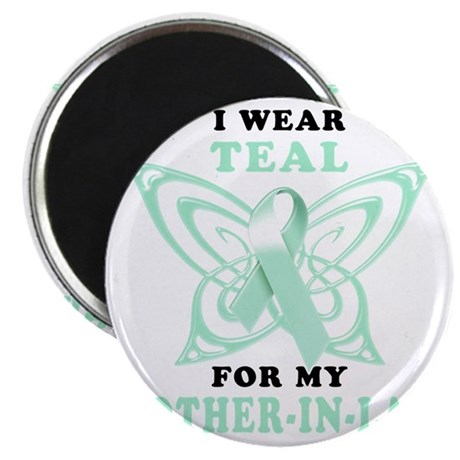 I Wear Teal for my Mother-In-Law Magnet
