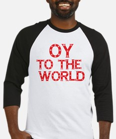 OY to the world Baseball Jersey
