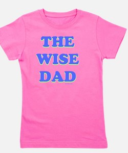 THe Wise Dad flat Girl's Tee