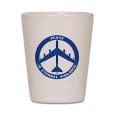 Peace Is Eternal Vigilance - B-52H Blue Shot Glass