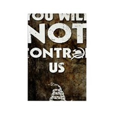 16x20 You Will Not Control Us Rectangle Magnet