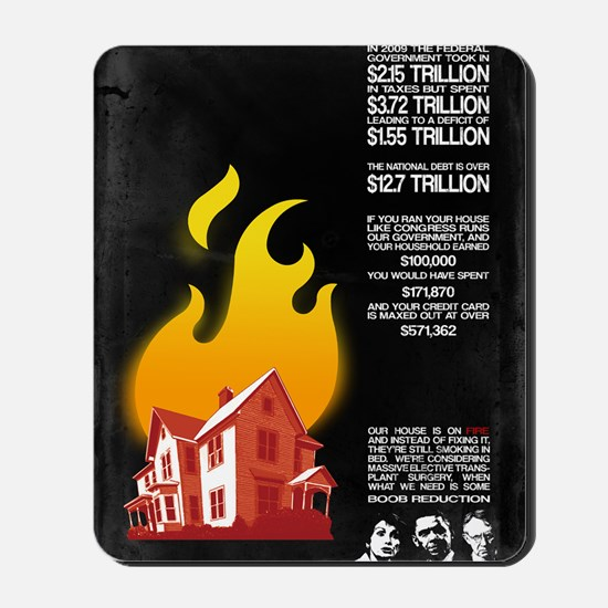 16x20 Our House is on Fire Mousepad