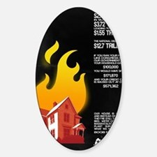 16x20 Our House is on Fire Decal