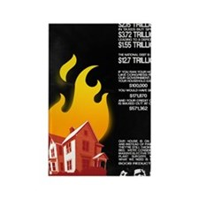 16x20 Our House is on Fire Rectangle Magnet