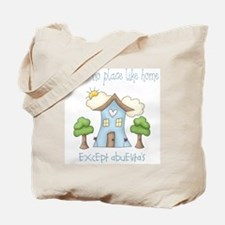 no place like grandmas Tote Bag