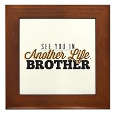 See You In Another Life, Brother LostTV Quote Fram