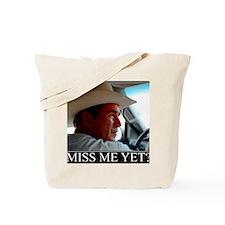 MISS-ME-YET-2 Tote Bag