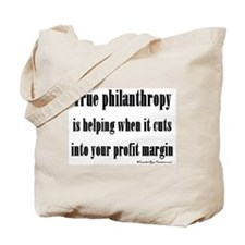 True Philanthropy Tote Bag
