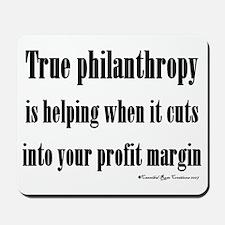 True Philanthropy Mousepad