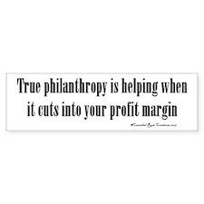 True Philanthropy Bumper Car Sticker