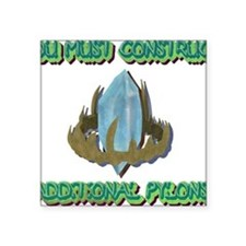 "ADDITIONAL PYLONS Square Sticker 3"" x 3"""