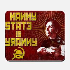 23x35 NANNY IS TYRANNY POSTER Mousepad
