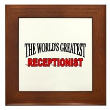 """The World's Greatest Receptionist"" Framed Tile"