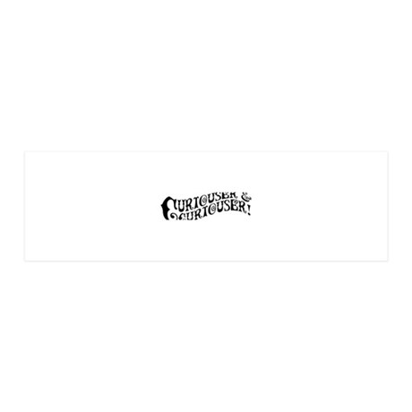 curiouser-and-curiouser_bl 36x11 Wall Decal