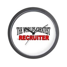 """""""The World's Greatest Recruiter"""" Wall Clock"""