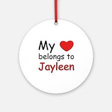 My heart belongs to jayleen Ornament (Round)