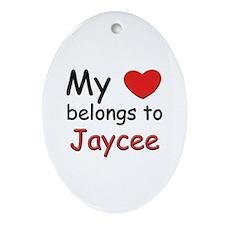 My heart belongs to jaycee Oval Ornament