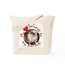 My Heart Belongs to my Bulldo Tote Bag