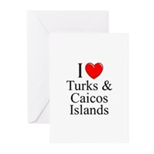 """I Love Turks & Caicos Islands"" Greeting Cards (Pa"