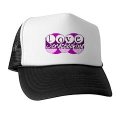 Love Scrapbooking Trucker Hat
