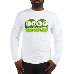 Love Scrapbooking - green Long Sleeve T-Shirt