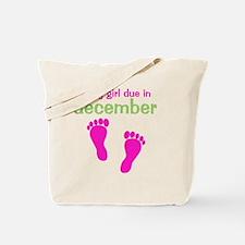 pinkfeet_babygirlduein_december_green Tote Bag