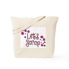 Let's Scrap Tote Bag