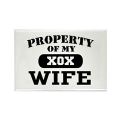 Property of my Wife Rectangle Magnet