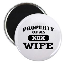 Property of my Wife Magnet