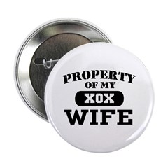 Property of my Wife Button
