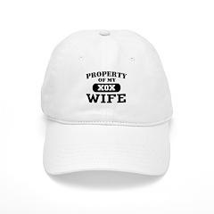 Property of my Wife Baseball Cap